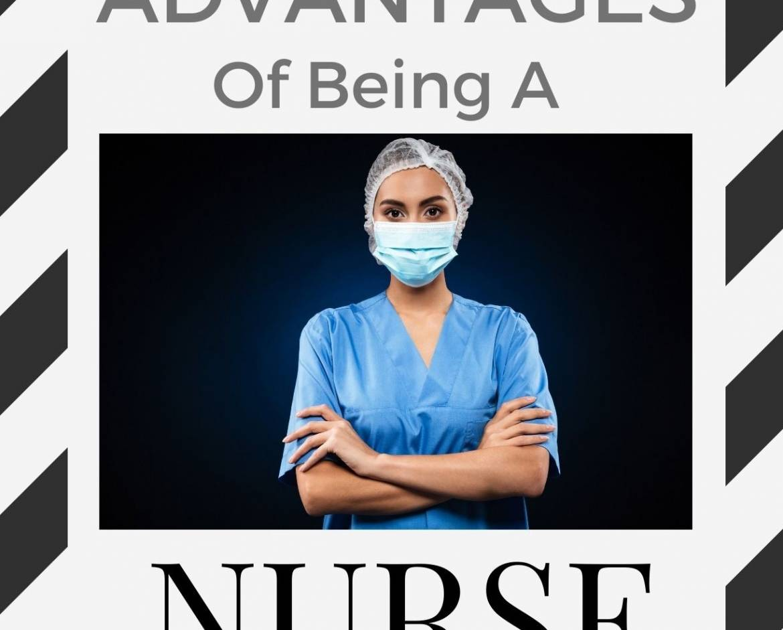 Advantages of being a nurse – Infograph